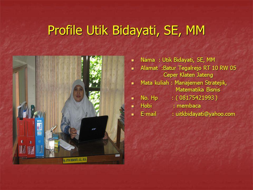 Profile Utik Bidayati, SE, MM
