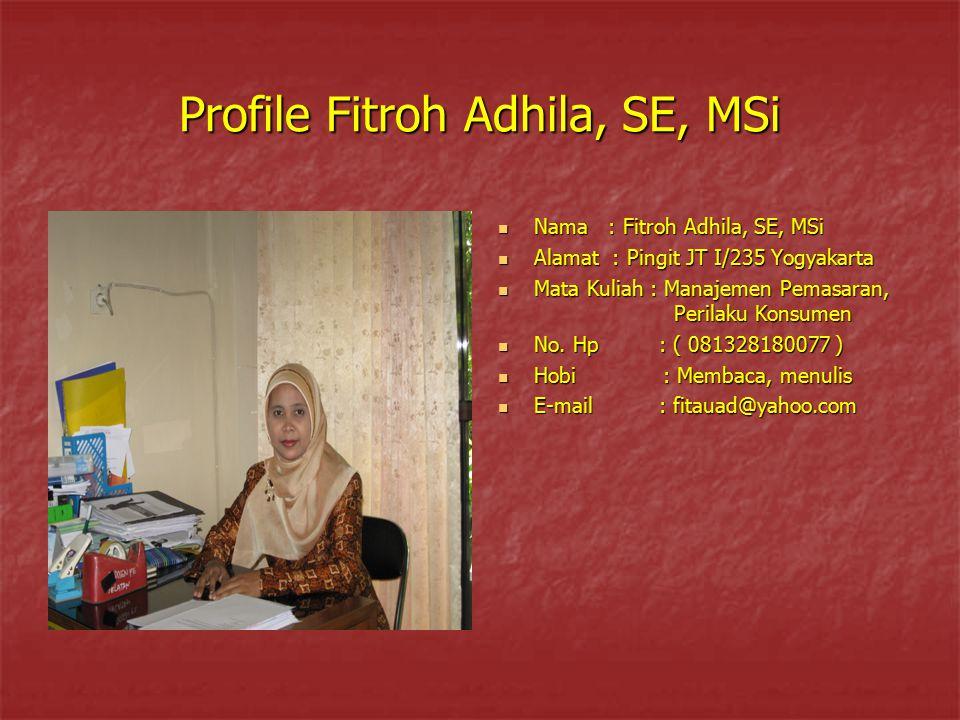 Profile Fitroh Adhila, SE, MSi
