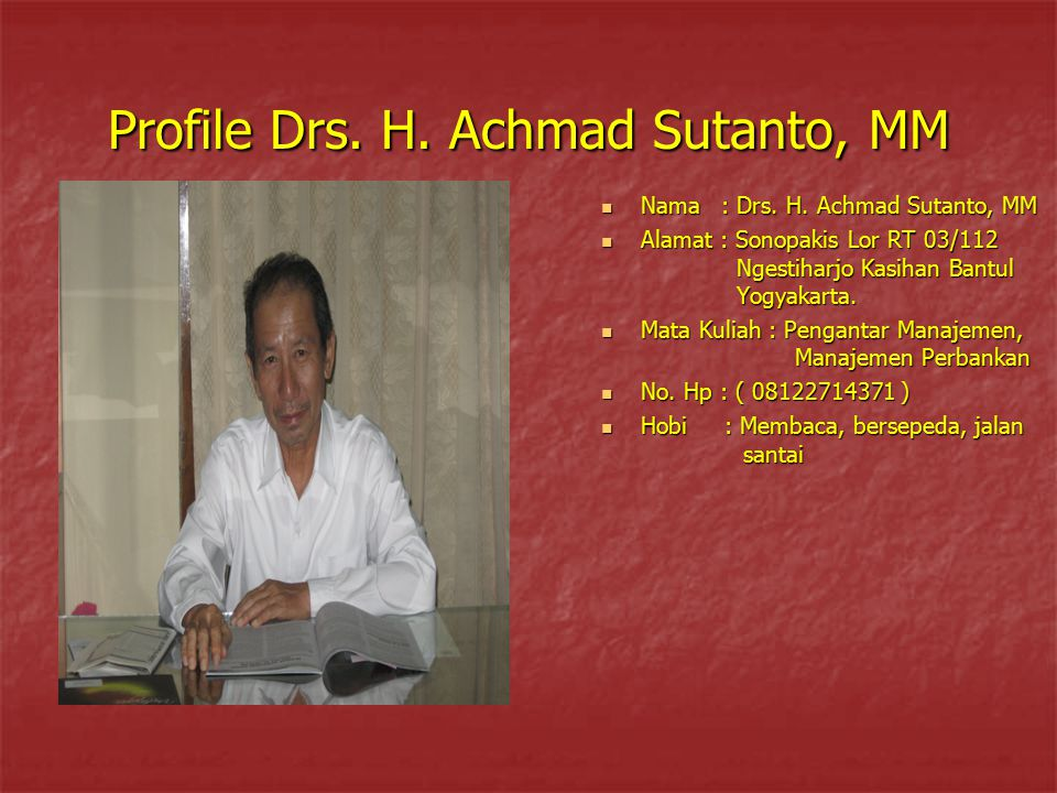 Profile Drs. H. Achmad Sutanto, MM