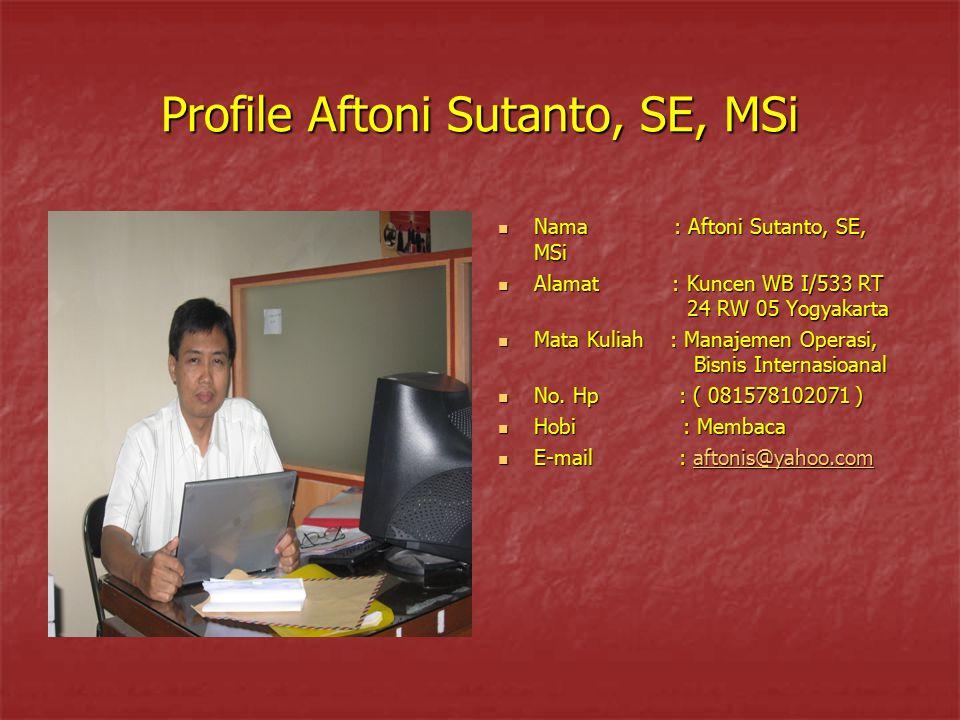 Profile Aftoni Sutanto, SE, MSi