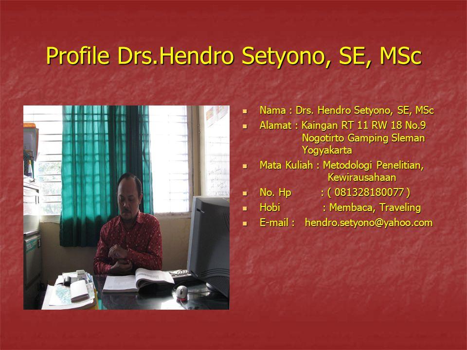 Profile Drs.Hendro Setyono, SE, MSc