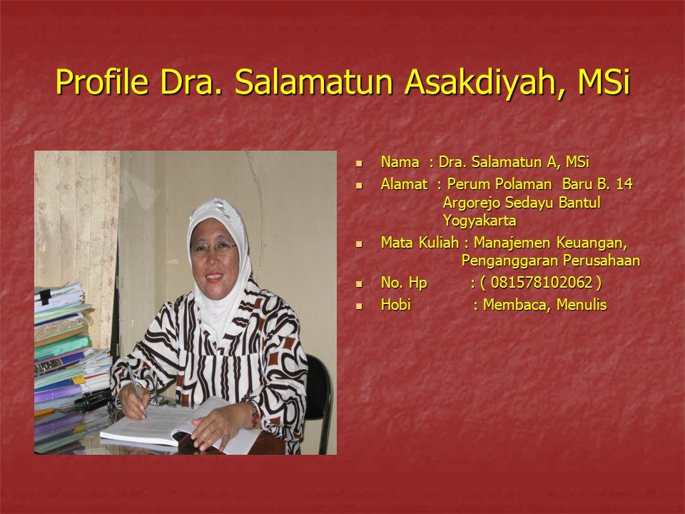 Profile Dra. Salamatun Asakdiyah, MSi