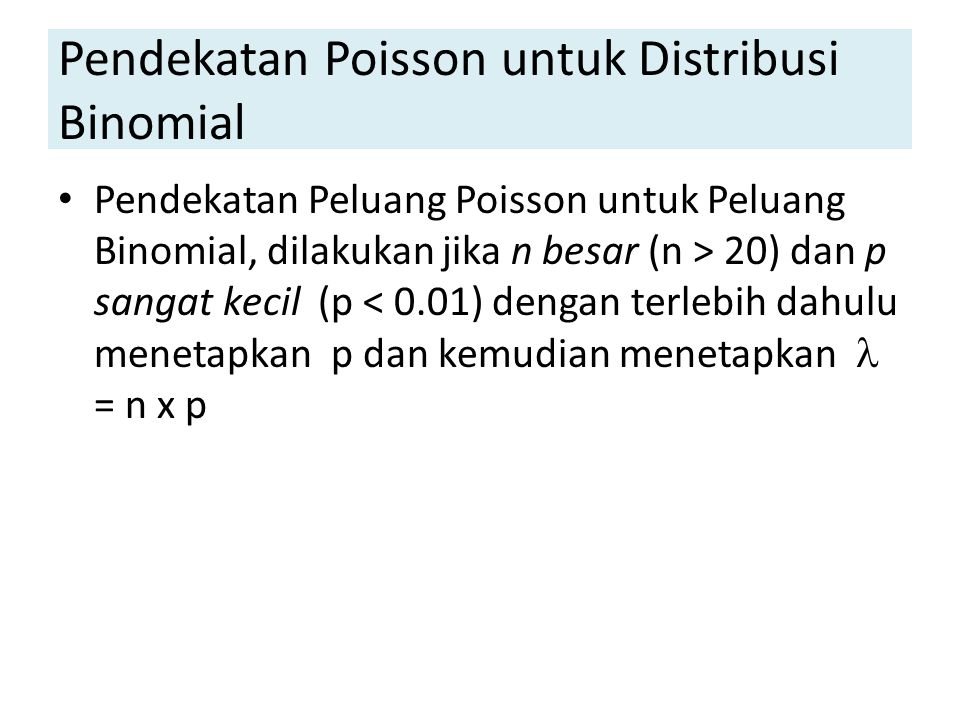 Pendekatan Poisson untuk Distribusi Binomial