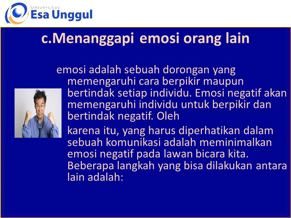 c.Menanggapi emosi orang lain