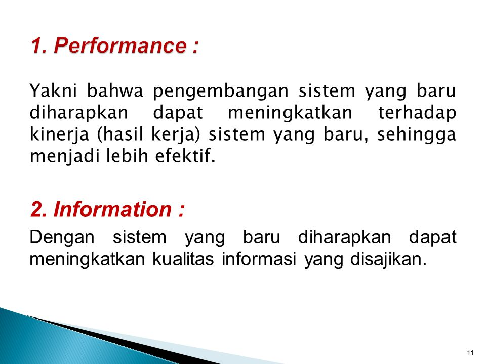 1. Performance : 2. Information :