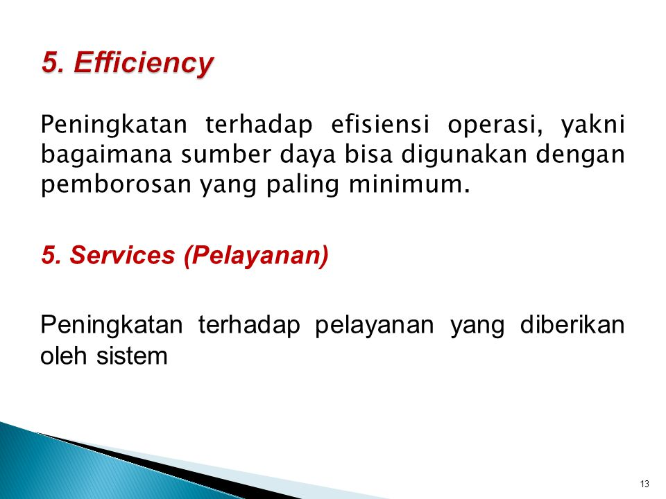 5. Efficiency 5. Services (Pelayanan)
