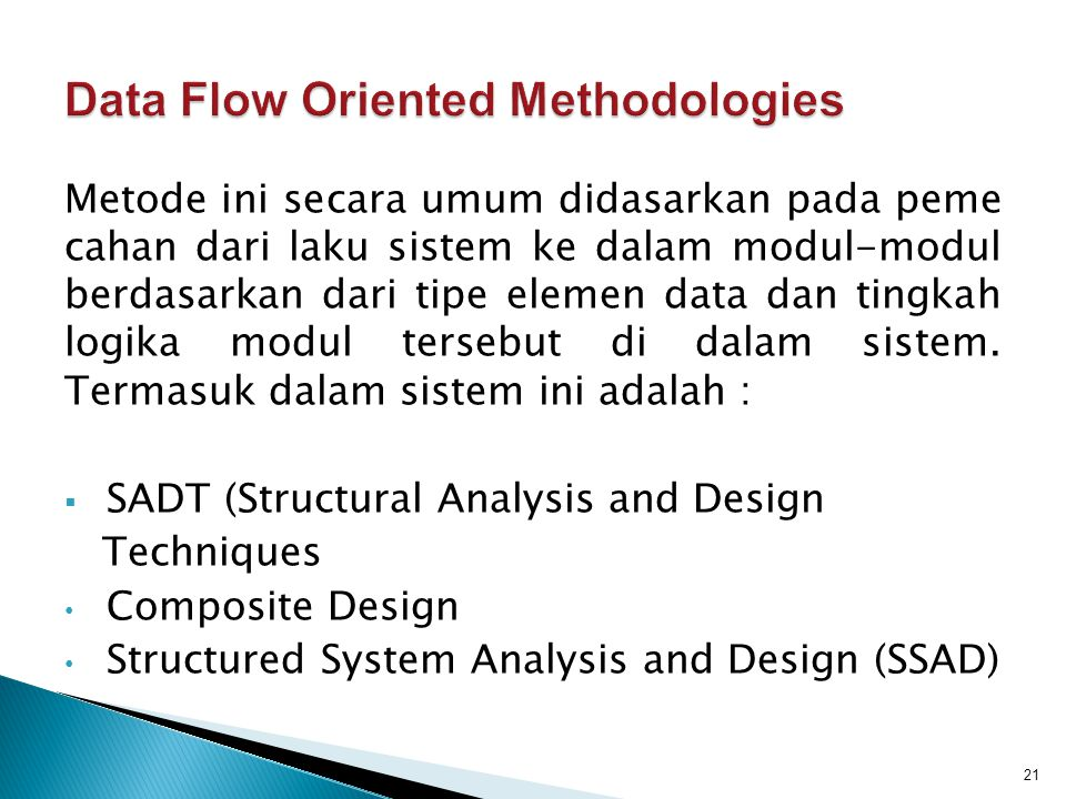 Data Flow Oriented Methodologies