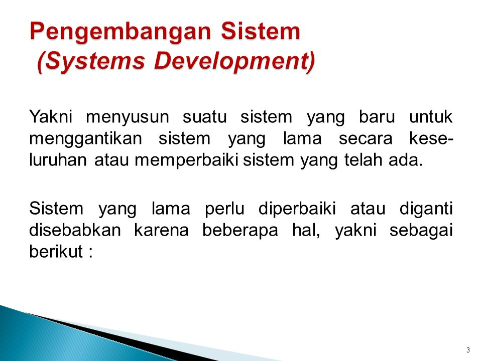 Pengembangan Sistem (Systems Development)