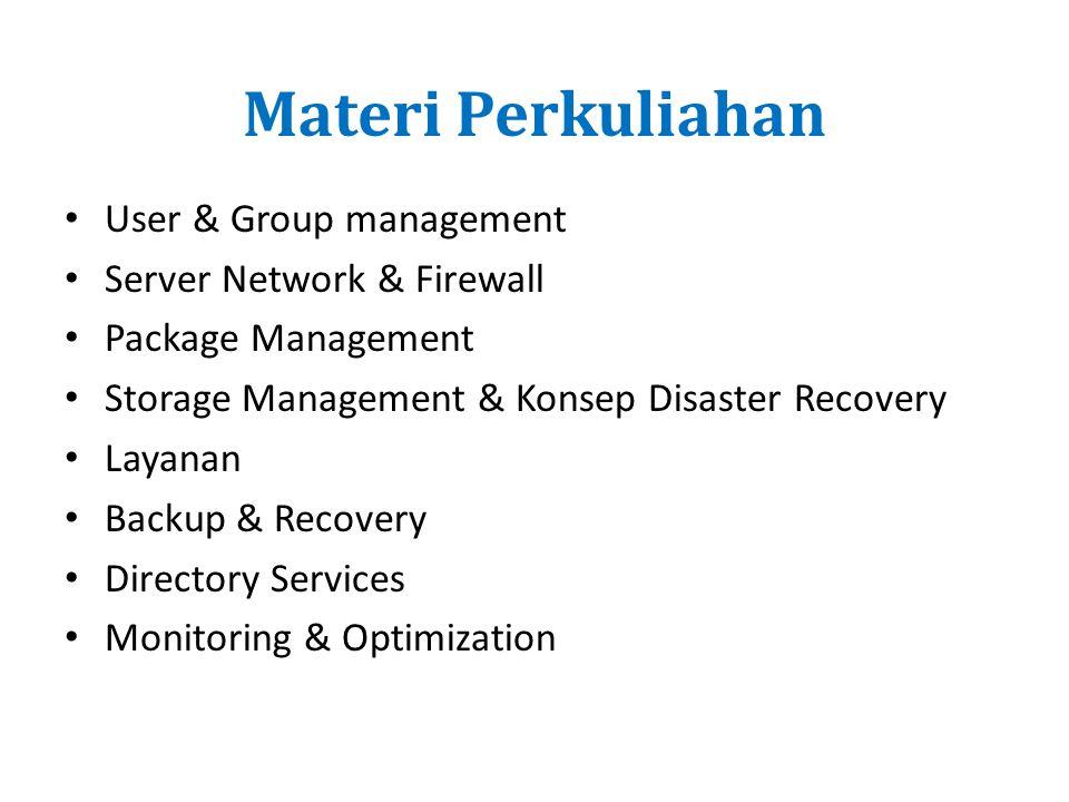 Materi Perkuliahan User & Group management Server Network & Firewall