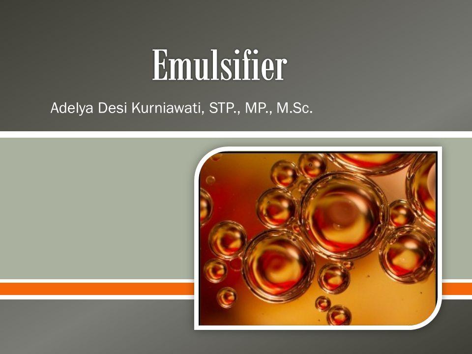 Adelya Desi Kurniawati, STP., MP., M.Sc.