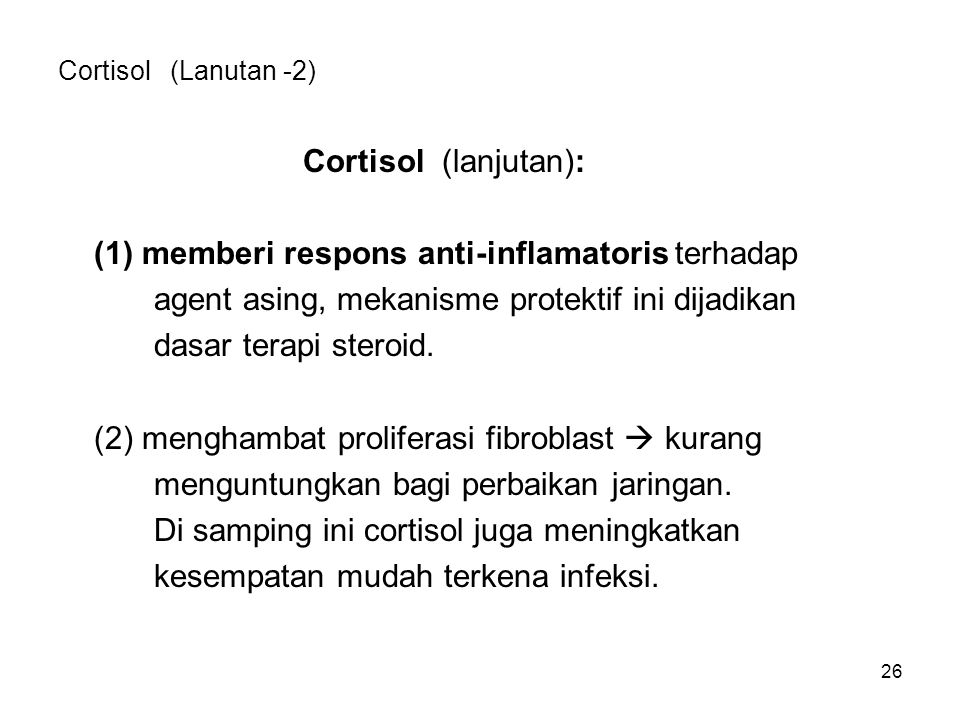(1) memberi respons anti-inflamatoris terhadap