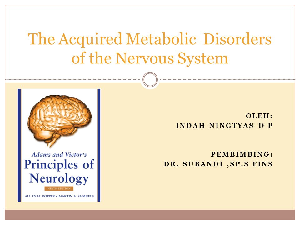 The Acquired Metabolic Disorders of the Nervous System