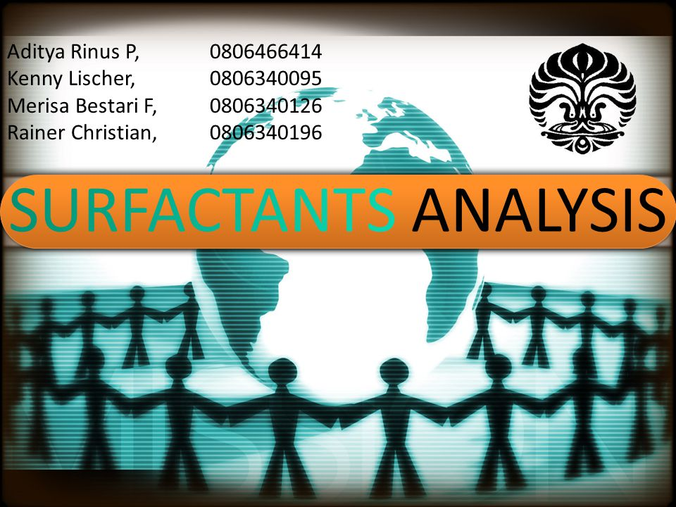 SURFACTANTS ANALYSIS Aditya Rinus P, 0806466414