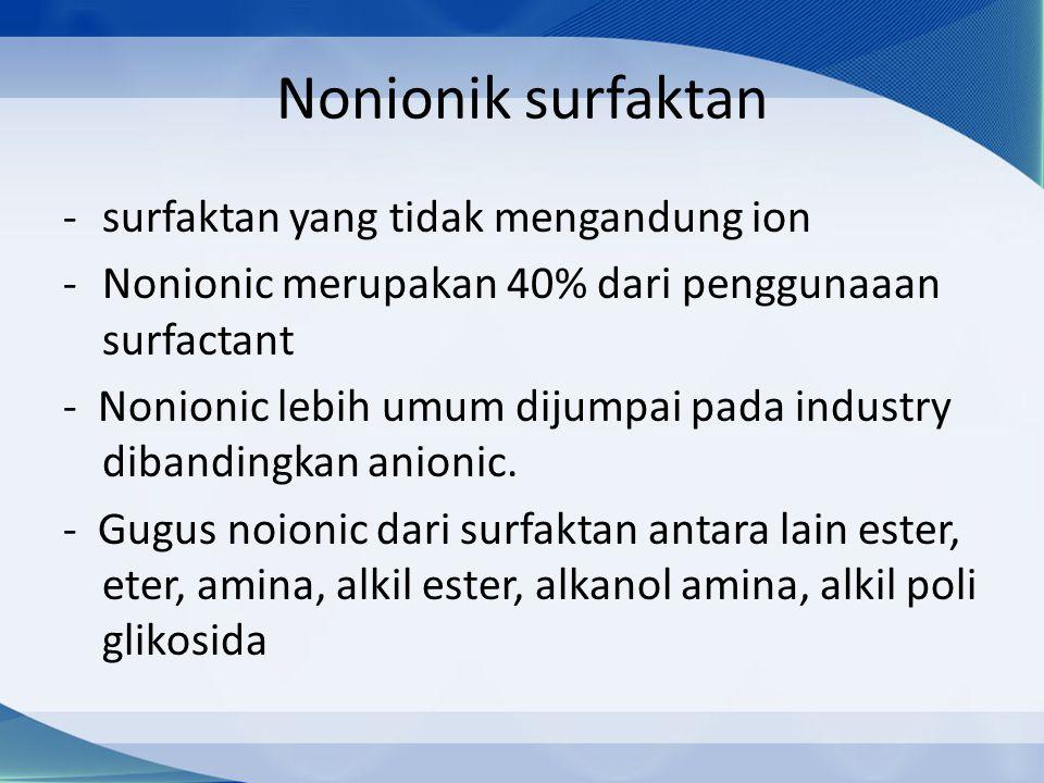 Nonionik surfaktan surfaktan yang tidak mengandung ion