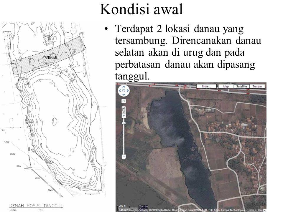 Kondisi awal Terdapat 2 lokasi danau yang tersambung.
