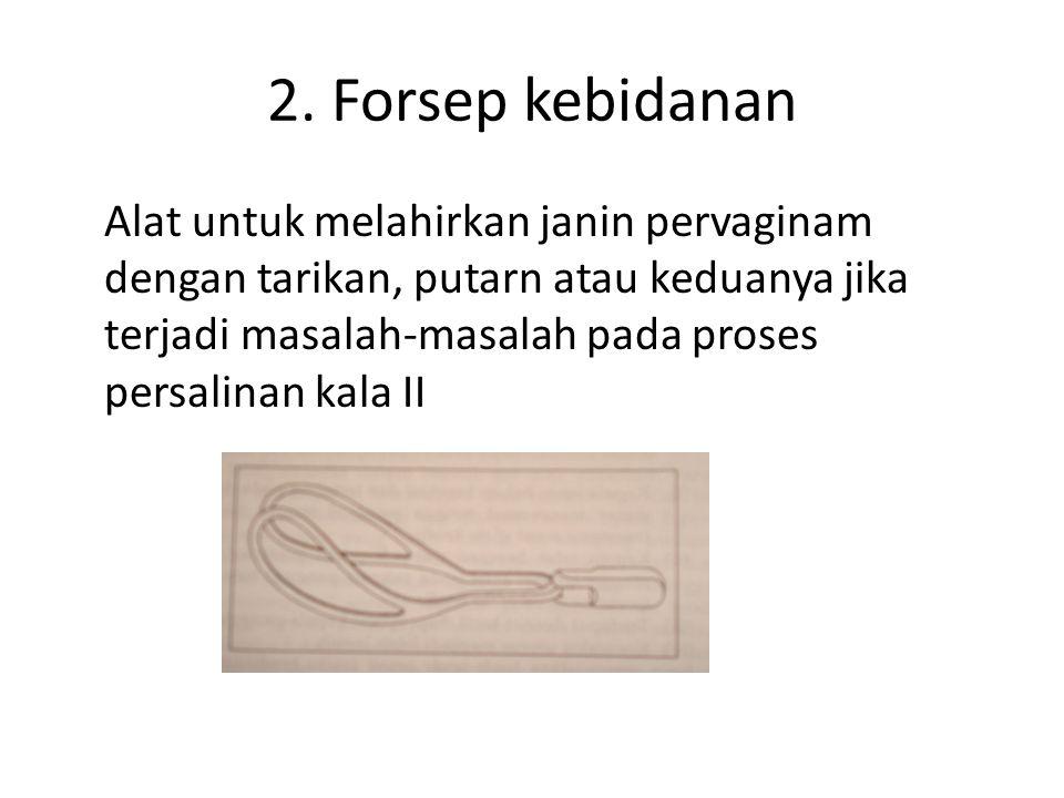 2. Forsep kebidanan