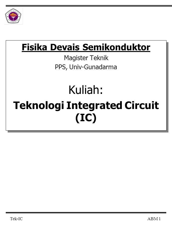 Fisika Devais Semikonduktor Teknologi Integrated Circuit (IC)