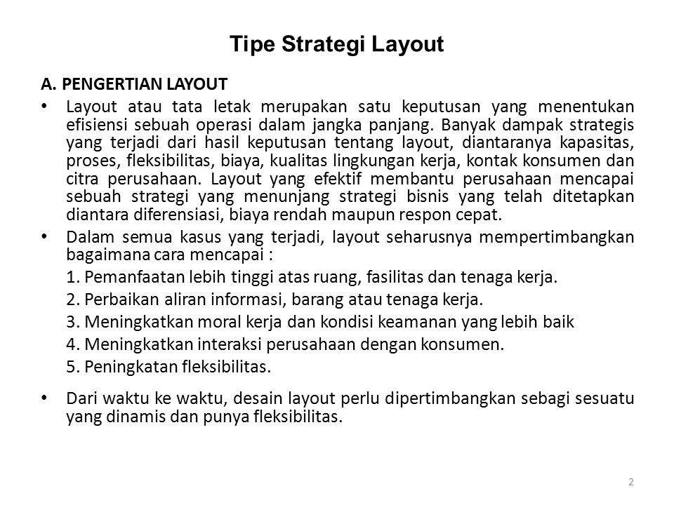 Tipe Strategi Layout A. PENGERTIAN LAYOUT