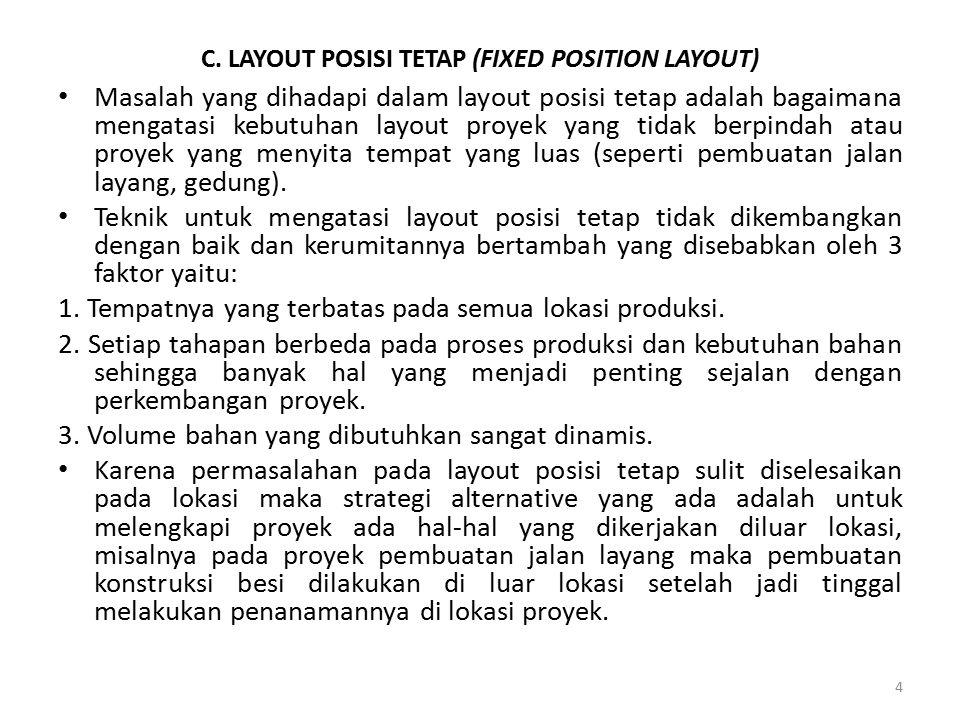 C. LAYOUT POSISI TETAP (FIXED POSITION LAYOUT)