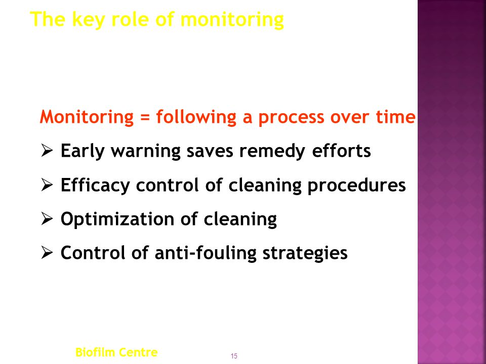 The key role of monitoring