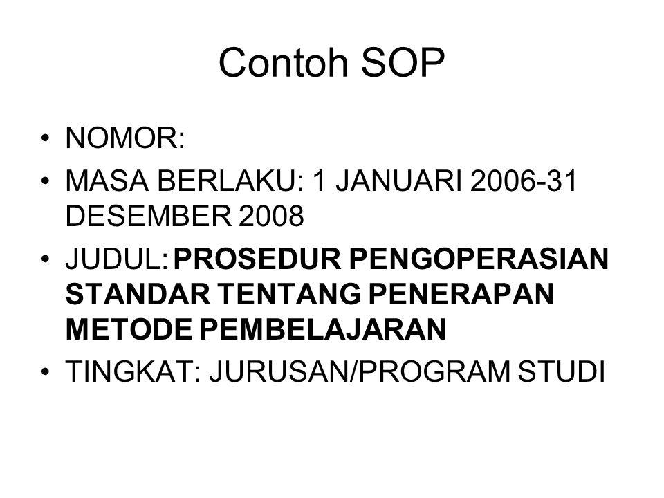 Contoh SOP NOMOR: MASA BERLAKU: 1 JANUARI 2006-31 DESEMBER 2008