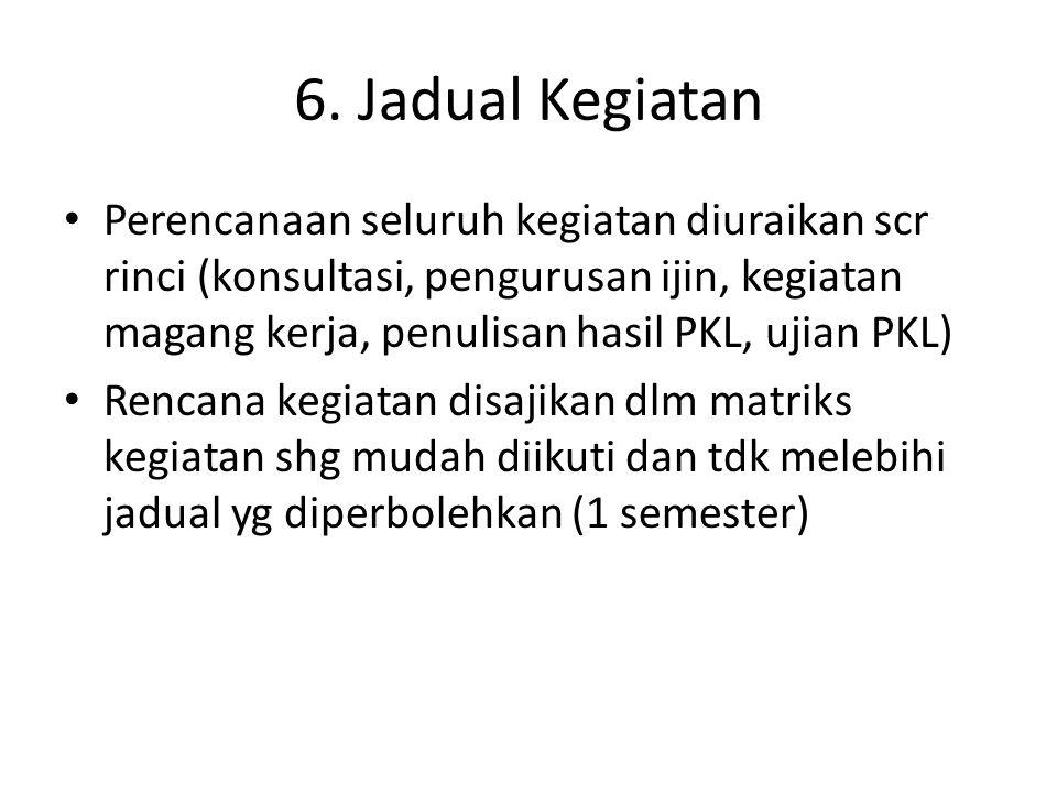 6. Jadual Kegiatan