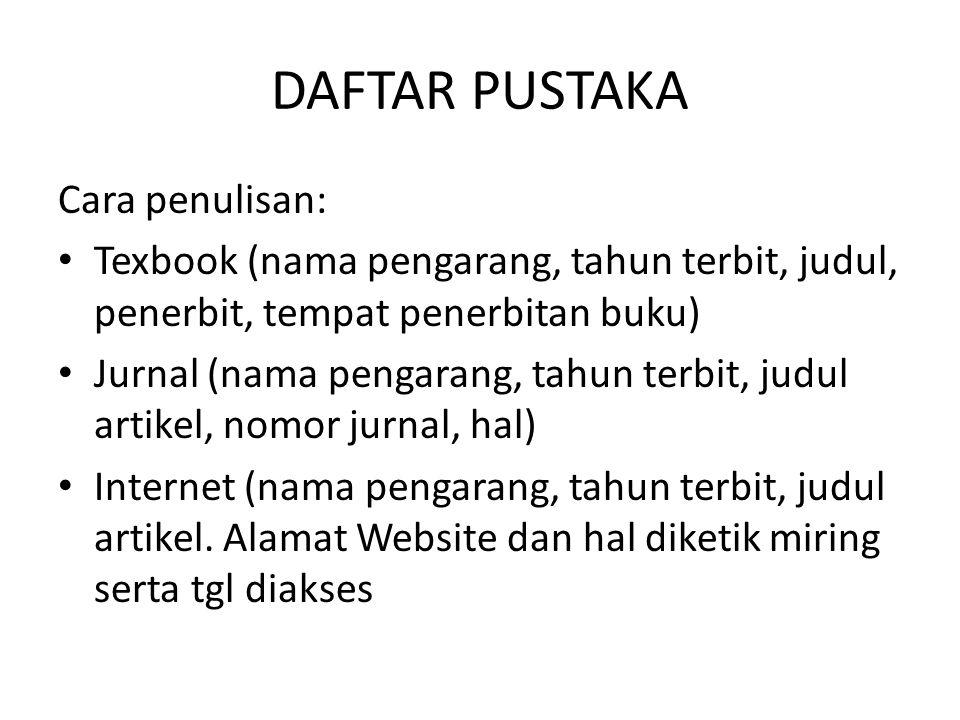 DAFTAR PUSTAKA Cara penulisan: