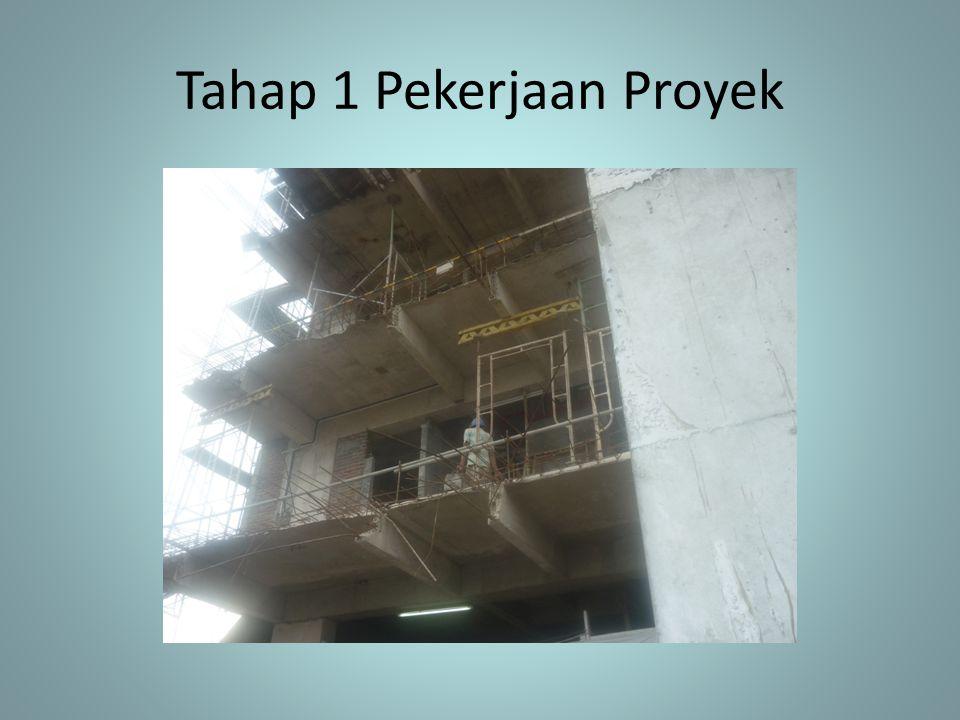 Tahap 1 Pekerjaan Proyek