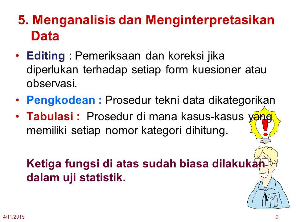 5. Menganalisis dan Menginterpretasikan Data