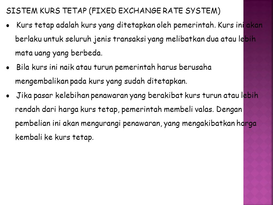 SISTEM KURS TETAP (FIXED EXCHANGE RATE SYSTEM)