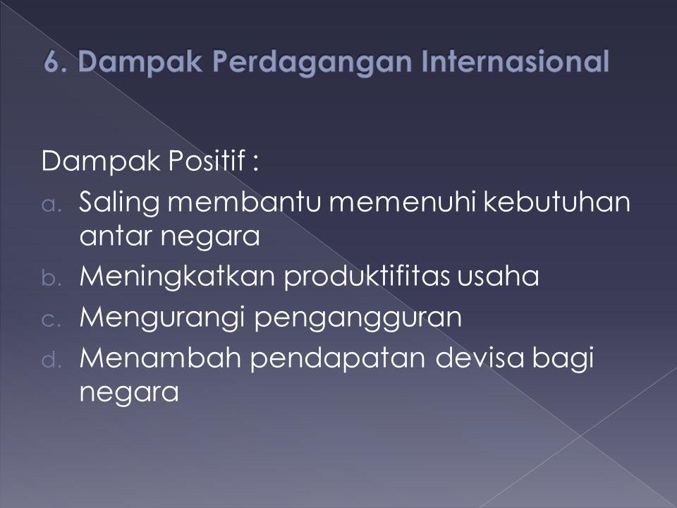 6. Dampak Perdagangan Internasional