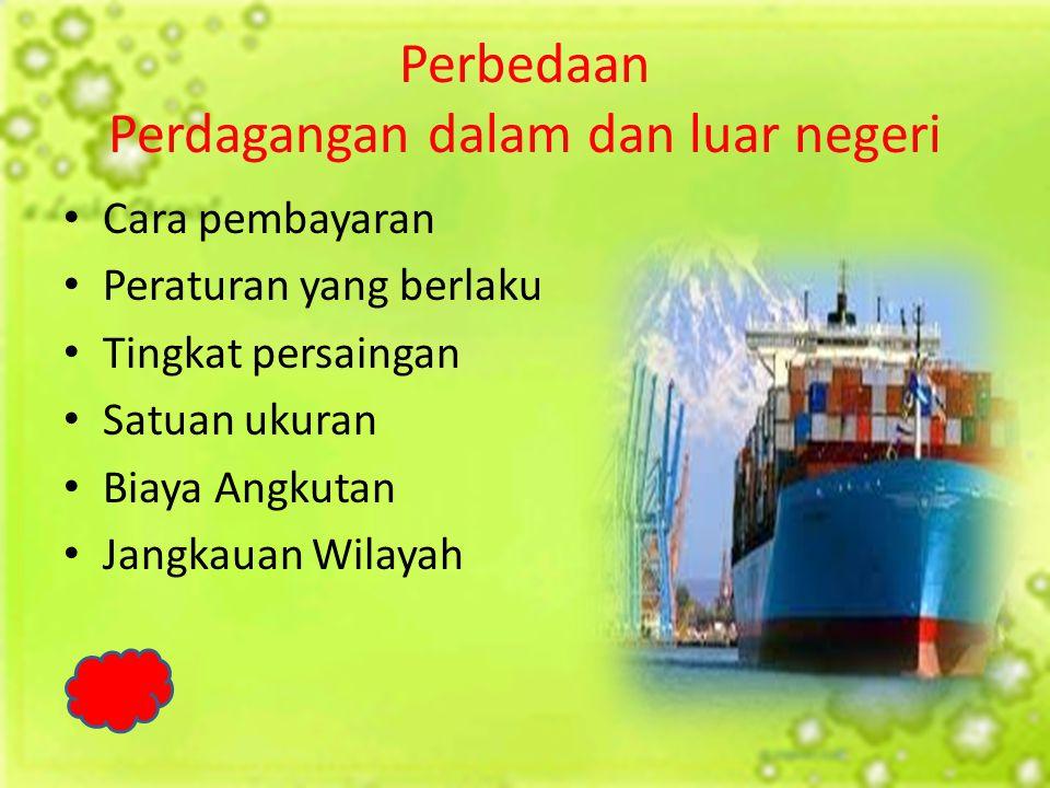 Perbedaan Perdagangan dalam dan luar negeri