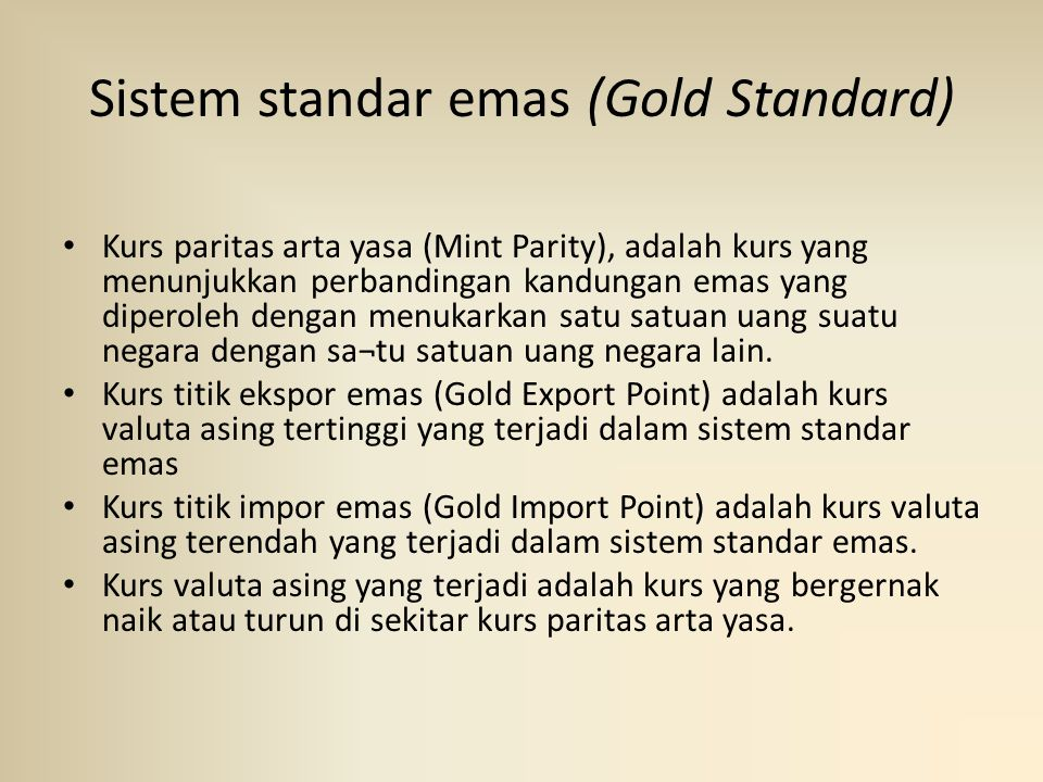 Sistem standar emas (Gold Standard)