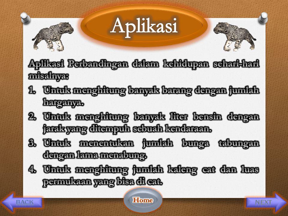 Aplikasi Aplikasi Perbandingan dalam kehidupan sehari-hari misalnya: