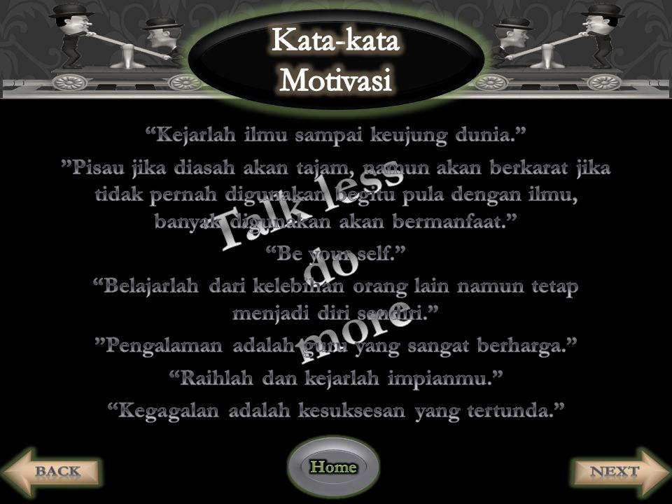 Talk less do more Kata-kata Motivasi