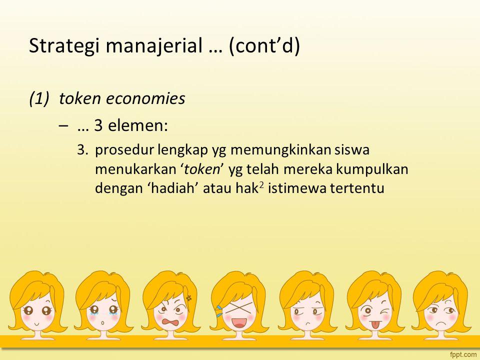 Strategi manajerial … (cont'd)