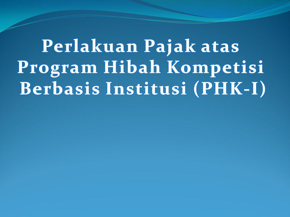 Program Hibah Kompetisi Berbasis Institusi (PHK-I)