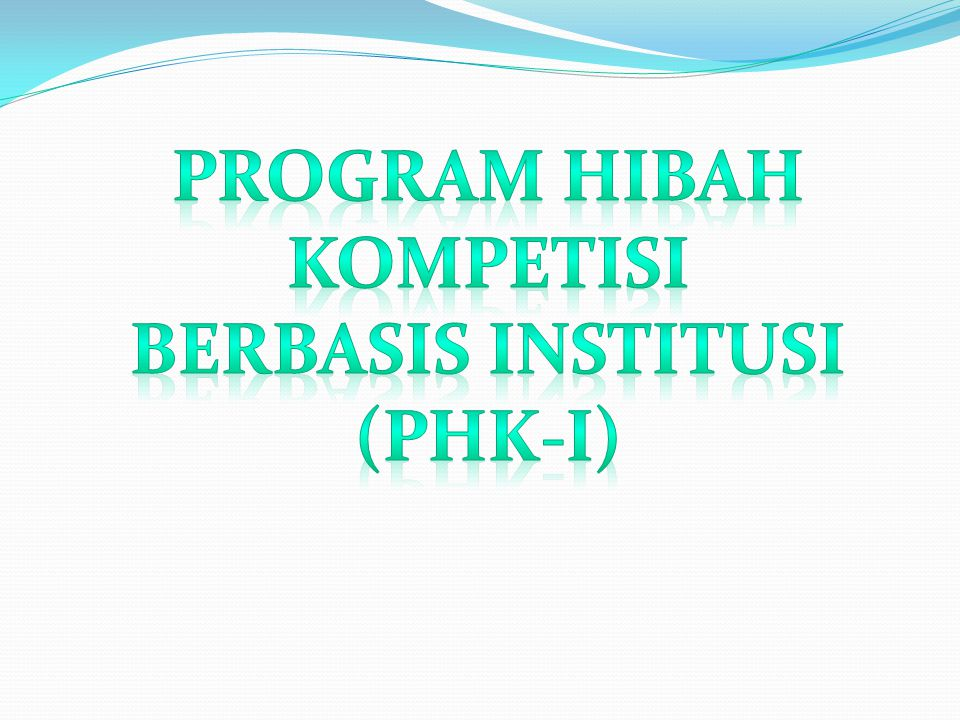 PROGRAM HIBAH KOMPETISI