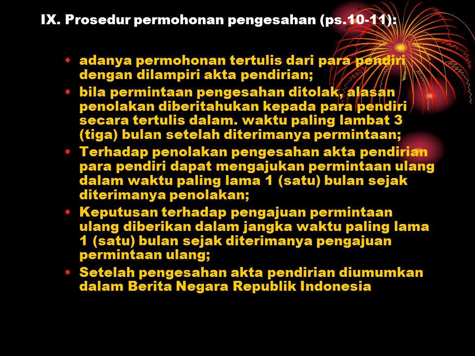 IX. Prosedur permohonan pengesahan (ps.10-11):