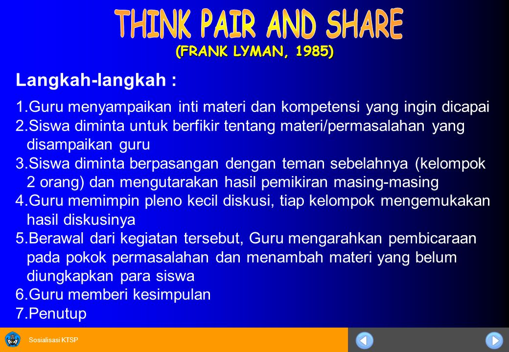 THINK PAIR AND SHARE Langkah-langkah :