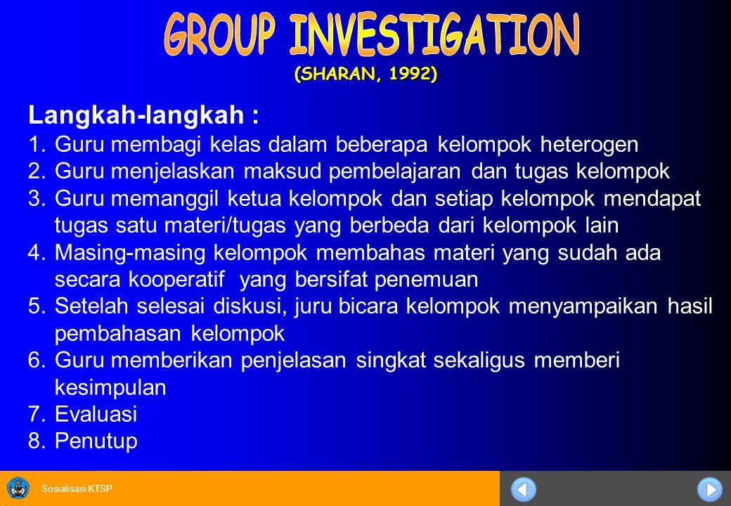 GROUP INVESTIGATION Langkah-langkah :