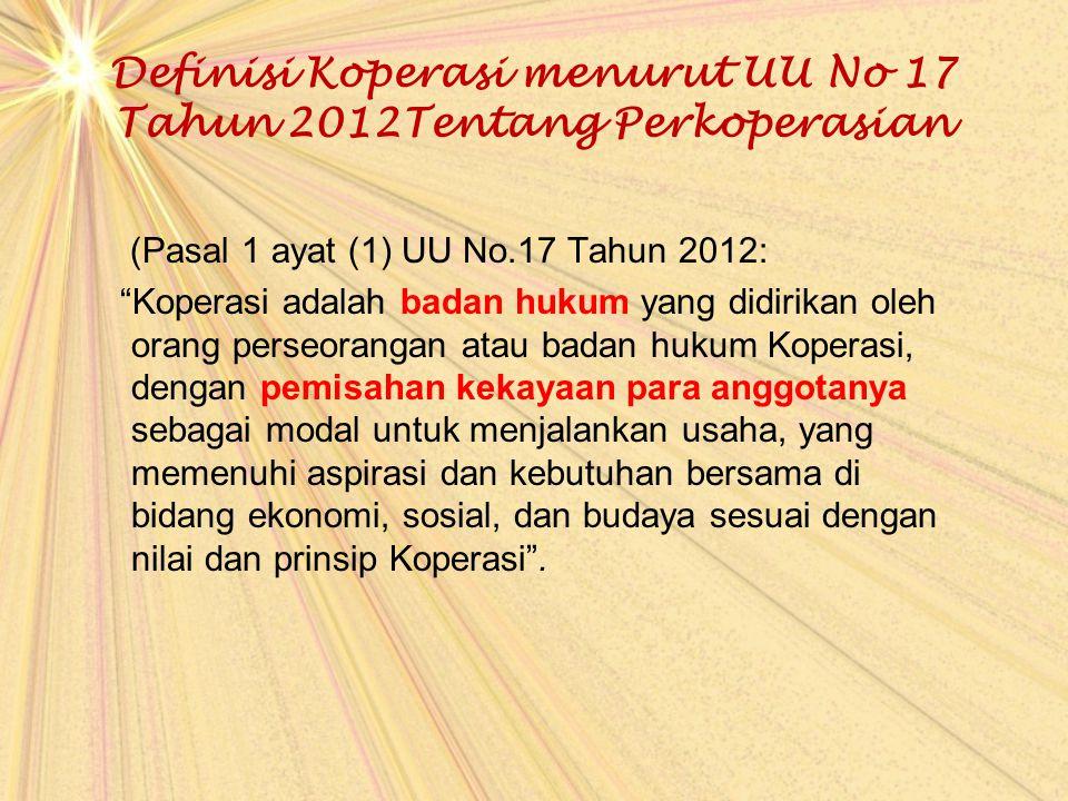 Definisi Koperasi menurut UU No 17 Tahun 2012Tentang Perkoperasian