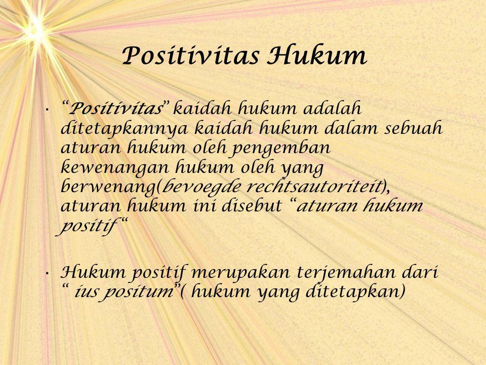 Positivitas Hukum