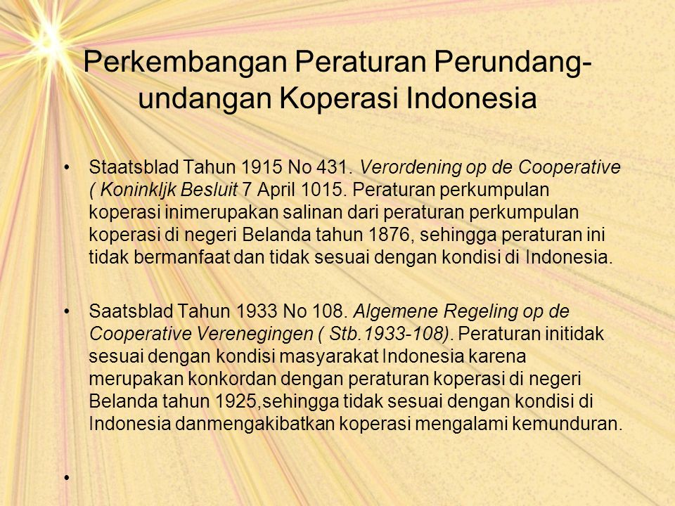 Perkembangan Peraturan Perundang-undangan Koperasi Indonesia