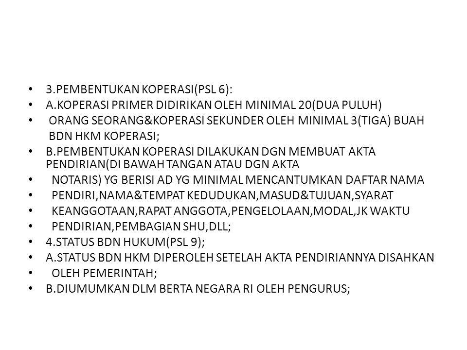 3.PEMBENTUKAN KOPERASI(PSL 6):