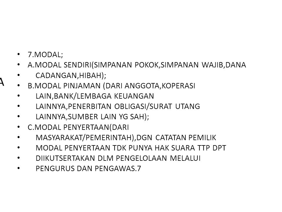 A 7.MODAL; A.MODAL SENDIRI(SIMPANAN POKOK,SIMPANAN WAJIB,DANA