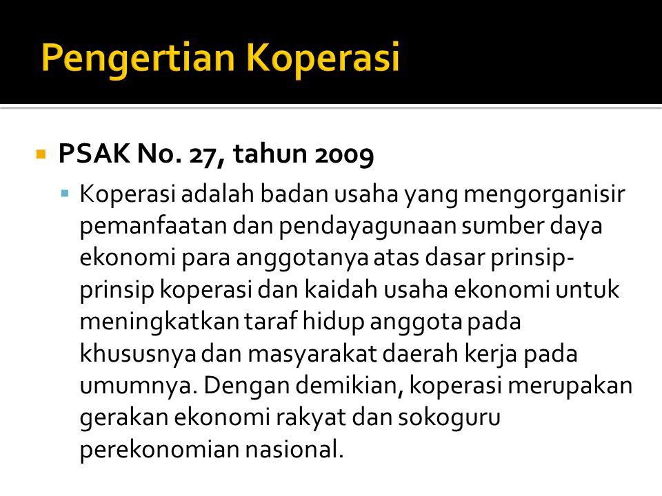 Pengertian Koperasi PSAK No. 27, tahun 2009
