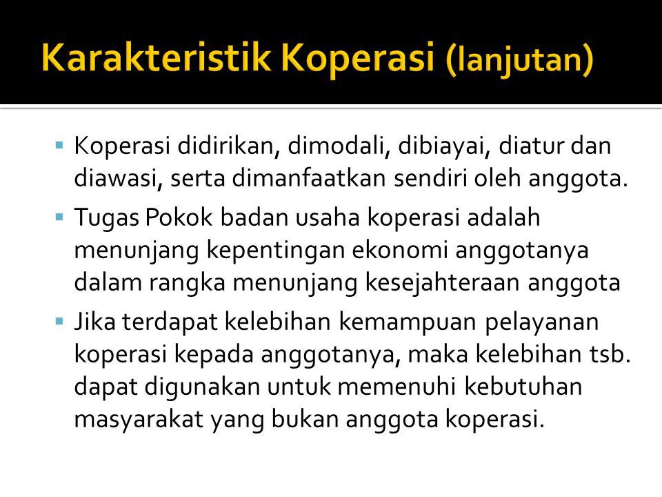 Karakteristik Koperasi (lanjutan)