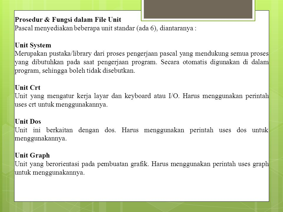 Prosedur & Fungsi dalam File Unit