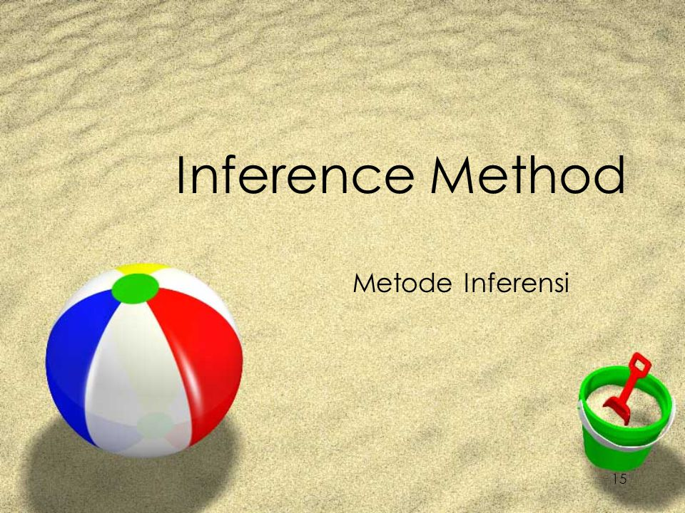 Inference Method Metode Inferensi